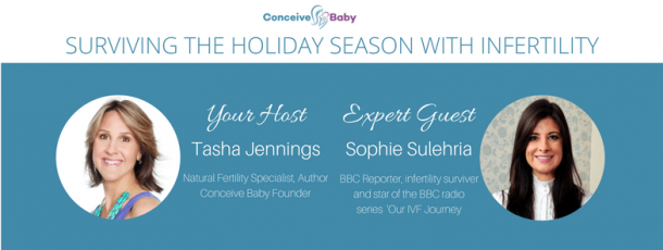 Sophie Sulehria Surviving the Holiday Season with Infertility